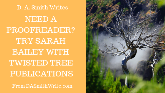Need a Proofreader? Try Sarah Bailey with Twisted Tree Publications